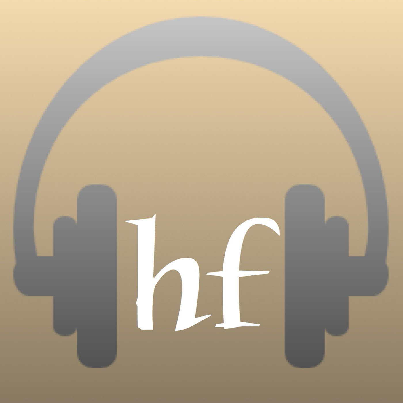 Higher Fidelity Podcast